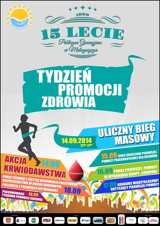 SPORTOWO IHONOROWO - 15-lecie Publicznego Gimnazjum wMałogoszczu!
